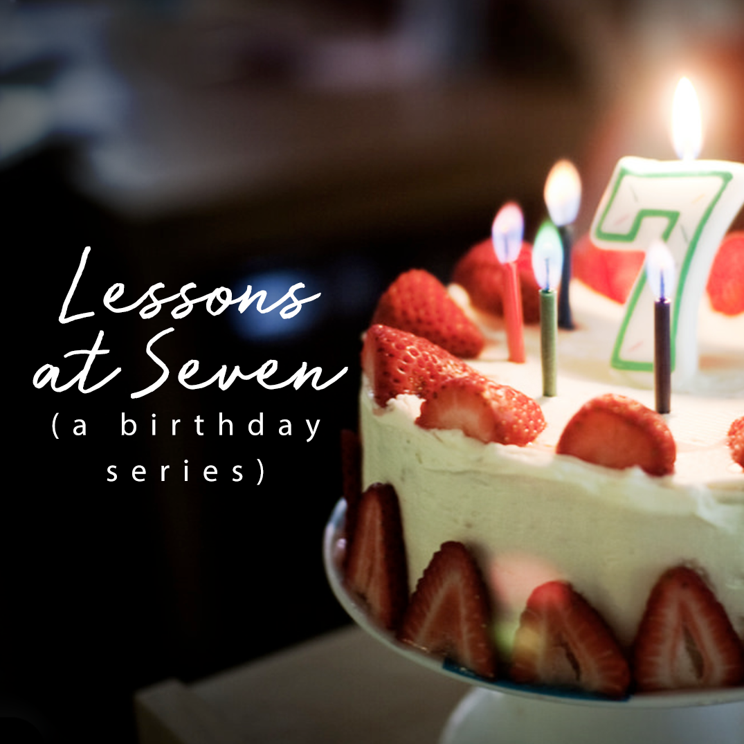 Lessons at Seven – Part 4 – Prayer