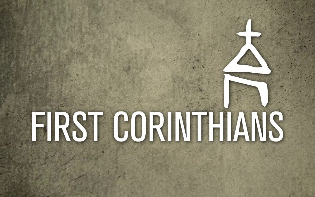 First Corinthians – Part Seven – Love. You're Doing it all Wrong.