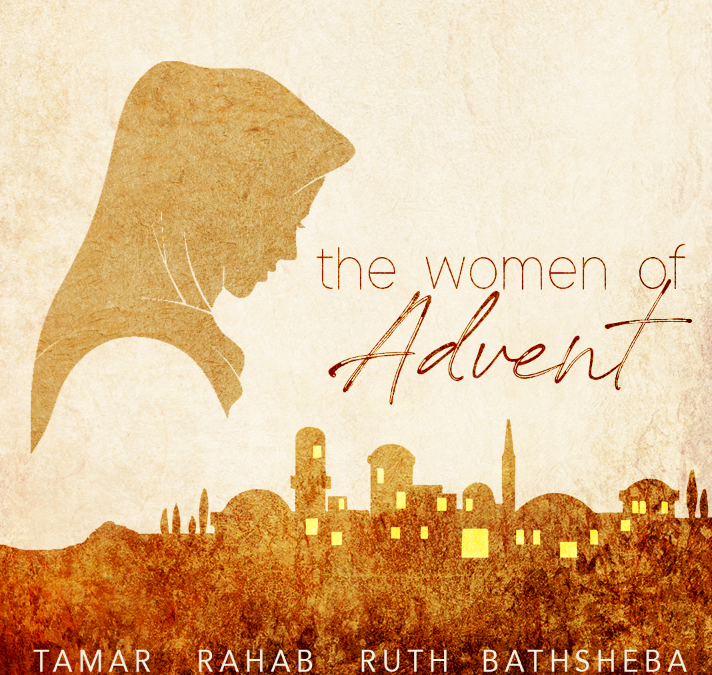 The Women of Advent – Part One – Tamar