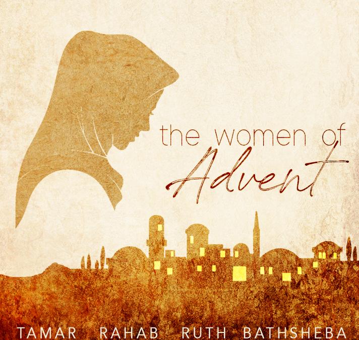 The Women of Advent – Part Four – Bathsheba