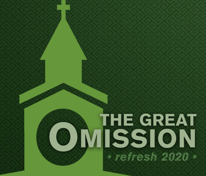 The Great Omission (Refresh 2020) – Part Four – Community